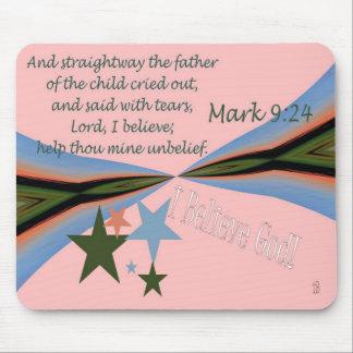 I Believe God! Mark 9:24 - mousepad