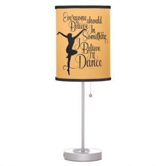 I Believe I'll Dance Table Lamp