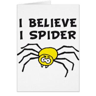 I believe I to spider - i believe i SPI that Greeting Cards