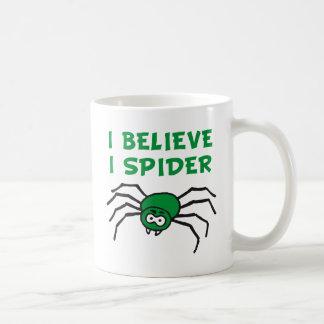 I believe I to spider - i believe i SPI that Mugs