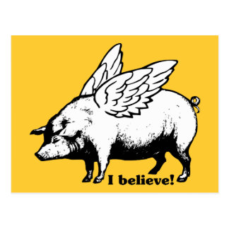 I Believe - If Pigs Could Fly Postcard