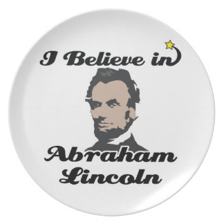 i believe in abraham lincoln party plate