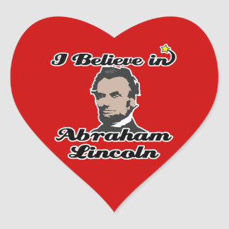 i believe in abraham lincoln heart sticker