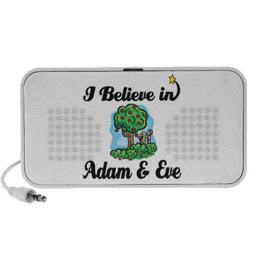 i believe in adam and eve travelling speakers