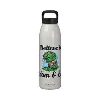 i believe in adam and eve reusable water bottle