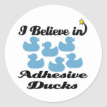 i believe in adhesive ducks classic round sticker