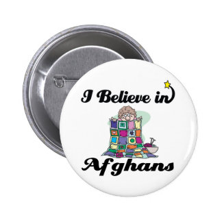i believe in afghans pinback button