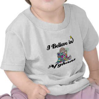 i believe in afghans tshirts