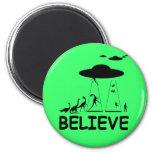 I believe in aliens refrigerator magnet