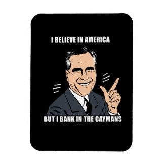 I believe in america but i bank in the caymans rectangular photo magnet