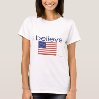 I believe in America T-Shirt