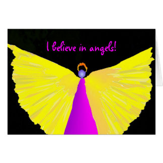 I Believe in Angels! Card