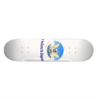 I believe in angels gifts skateboard