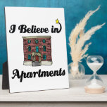 i believe in apartments plaque