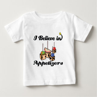 i believe in appetizers baby T-Shirt