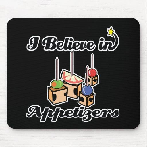 i believe in appetizers mousepads