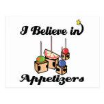 i believe in appetizers postcards