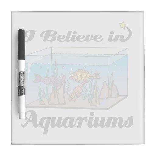 i believe in aquariums Dry-Erase board