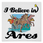 i believe in Ares Posters