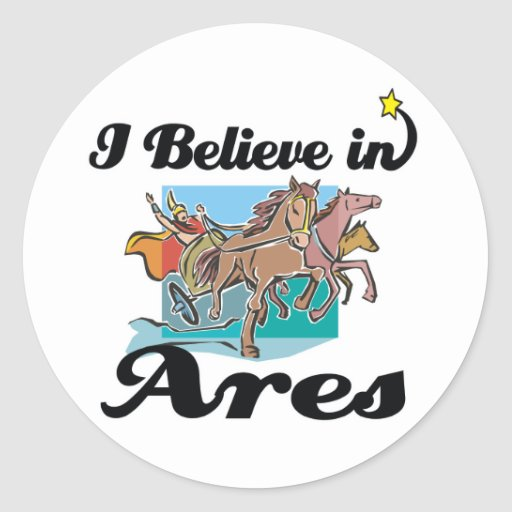 i believe in Ares Stickers