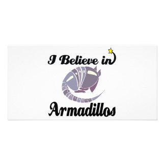 i believe in armadillos photo card