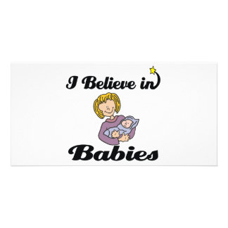 i believe in babies photo card template