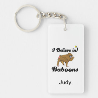 i believe in baboons keychain