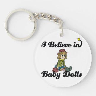 i believe in baby dolls acrylic keychain