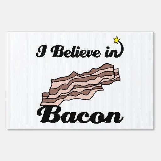 i believe in bacon yard signs