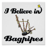 i believe in bagpipes poster