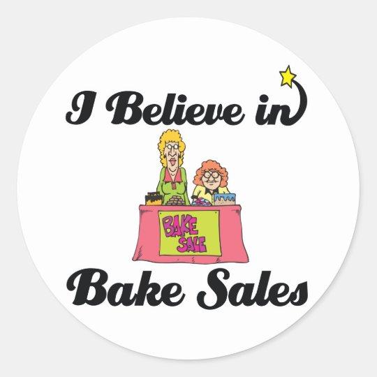 i believe in bake sales classic round sticker