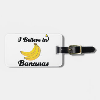 i believe in bananas bag tag