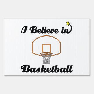 i believe in basketball yard sign