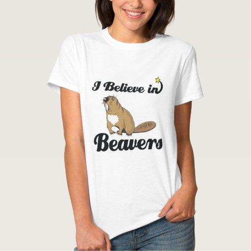 i believe in beavers t shirt