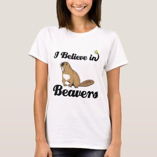 i believe in beavers T-Shirt