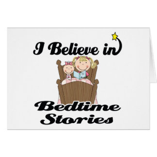 i believe in bedtime stories girl card