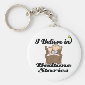 i believe in bedtime stories girl keychains