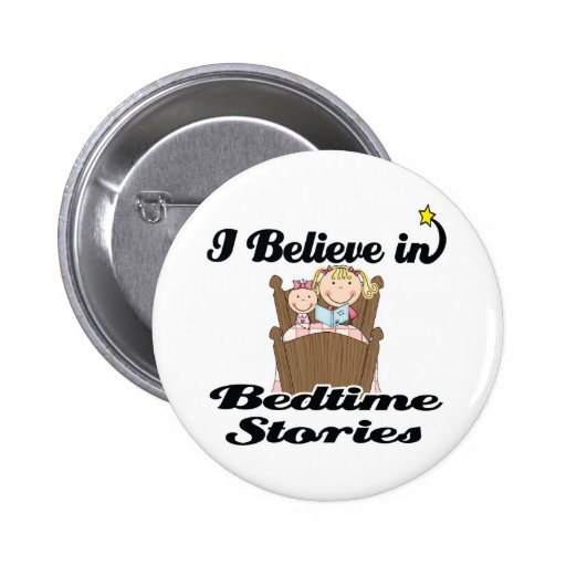 i believe in bedtime stories girl pinback button