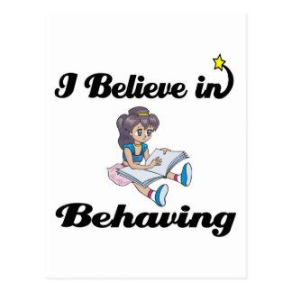 i believe in behaving postcard