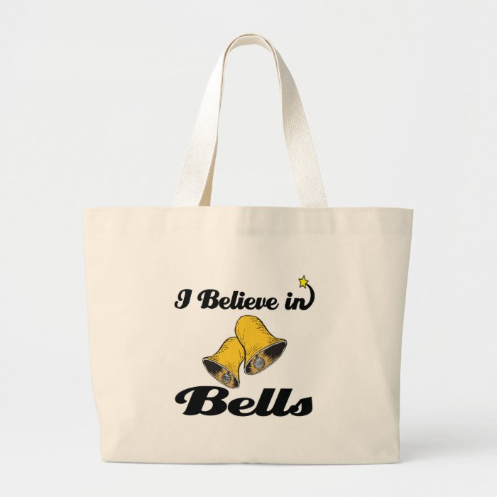 i believe in bells large tote bag