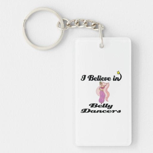i believe in belly dancers Single-Sided rectangular acrylic keychain