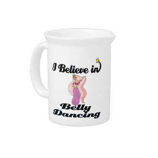 i believe in belly dancing beverage pitcher
