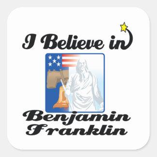 i believe in benjamin franklin stickers