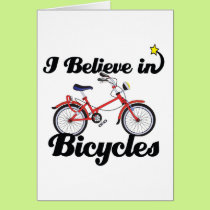 i believe in bicycles card