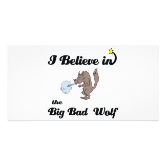 i believe in big bad wolf picture card