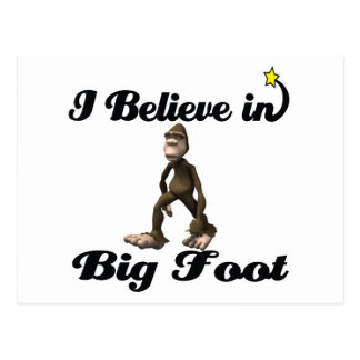 i believe in big foot postcard