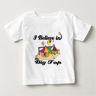 i believe in big top infant t-shirt