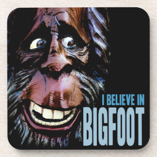 I Believe in Bigfoot Coaster