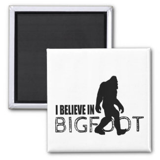 I Believe in Bigfoot  Funny Sasquatch 2 Inch Square Magnet