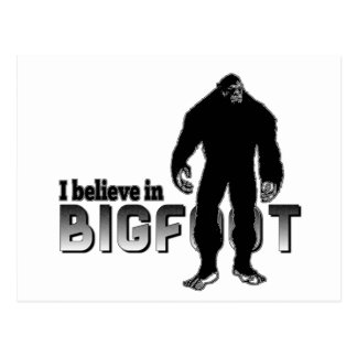 I believe in BIGFOOT Postcard